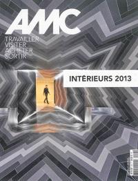 AMC, le moniteur architecture, hors série, Intérieurs 2013