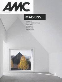AMC, le moniteur architecture, hors série, Maisons : urbaines, environnementales, revisitées, groupées, minimales, réhabilitées