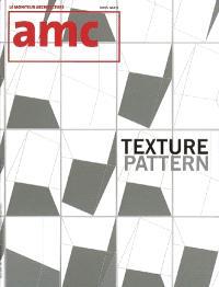 AMC, le moniteur architecture, hors série, Texture pattern