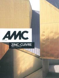AMC, le moniteur architecture, hors série, Zinc-Cuivre = Zinc-Copper