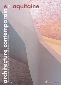 Architecture contemporaine en Aquitaine, Monographie d'architecture publique et privée 2005