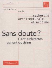 Cahiers de la recherche architecturale et urbaine (Les). n° 5-6, Bilans des doctrines