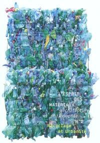 Esprit des matériaux (L'). n° 2, Recyclage et urbanité