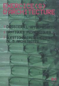 Exercice(s) d'architecture. n° 4, L'appropriation