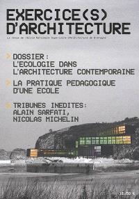 Exercice(s) d'architecture. n° 1, L'écologie dans l'architecture contemporaine