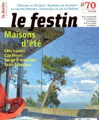 Festin (Le). n° 70, Maisons d'été : Côte basque, Cap-Ferret, Bassin d'Arcachon, Saint-Sébastien