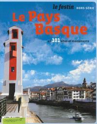 Festin (Le), hors série, Le Pays basque en 101 sites et monuments