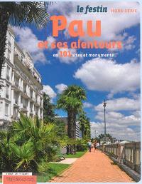 Festin (Le), hors série, Pau et ses alentours en 101 sites et monuments