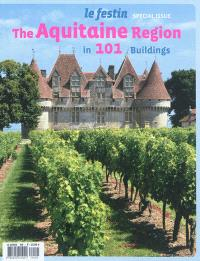 Festin (Le), special issue, The Aquitaine region in 101 buildings
