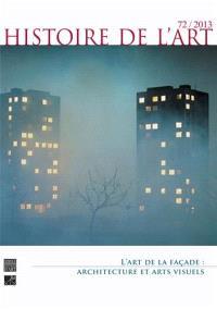 Histoire de l'art. n° 72, L'art de la façade : architecture et arts visuels