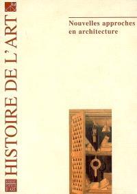 Histoire de l'art. n° 59, Nouvelles approches en architecture