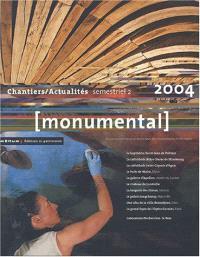 Monumental. n° 2 (2004), Chantiers