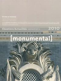 Monumental. n° 2 (2010), Chantiers, actualités