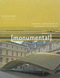 Monumental. n° 1 (2013), La création architecturale et paysagère dans les monuments historiques