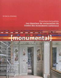 Monumental. n° 2 (2014), Les chantiers de restauration du Centre des monuments nationaux