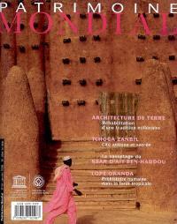 Patrimoine mondial. n° 48, Un défi mondial : conserver les architectures de terre