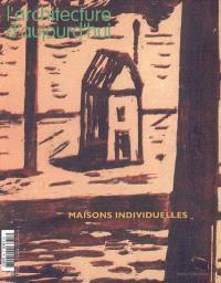 Architecture d'aujourd'hui (L'). n° 357, Maisons individuelles