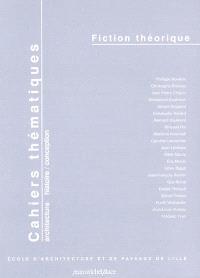 Cahiers thématiques. n° 5, Fiction théorique