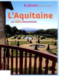 Festin (Le), hors série, L'Aquitaine en 101 monuments