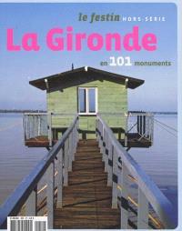 Festin (Le), hors série, La Gironde en 101 monuments