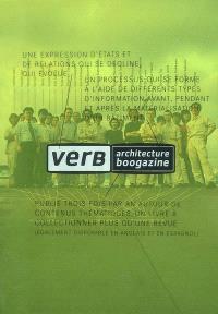 Verb. n° 1, Verb processing