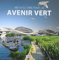 Architecture pour un avenir vert