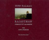 Rajasthan : l'homme et la maison