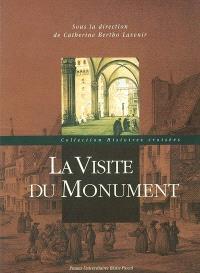 La visite du monument