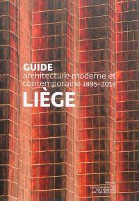 Liège : 1895-2014