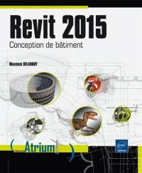 Revit 2015 : conception de bâtiment