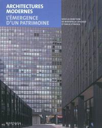 Architectures modernes : l'émergence d'un patrimoine