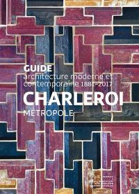 Charleroi métropole : 1881-2017