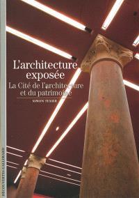 L'architecture exposée : la Cité de l'architecture et du patrimoine