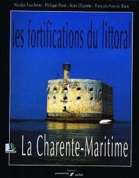 Les fortifications du littoral : la Charente-Maritime