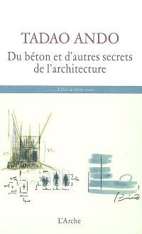 Du béton et d'autres secrets de l'architecture : sept entretiens de Michael Auping avec Tadao Ando lors de la contruction du musée d'art moderne de Fort Worth