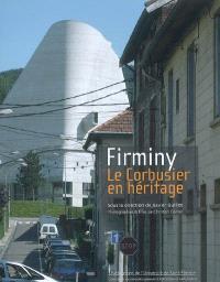 Firminy : Le Corbusier en héritage