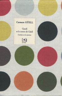 Gaudi et le comte de Güell : l'artiste et le mécène