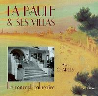 La Baule et ses villas : le concept balnéaire