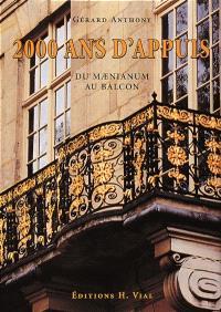 2.000 ans d'appuis, du maenianum au balcon