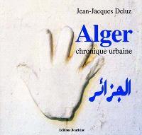 Alger : chronique urbaine