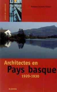 Architectes en Pays basque : 1920-1930
