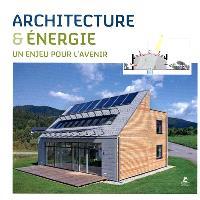 Architecture & énergie : un enjeu pour l'avenir