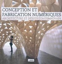 Architecture et design contemporain : conception et fabrication numériques