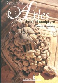 Arles : décor et sculpture