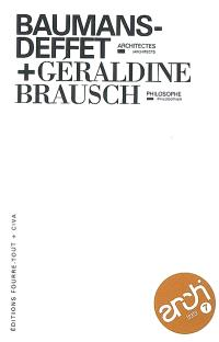 Baumans-Deffet, architectes + Géraldine Brausch, philosophe