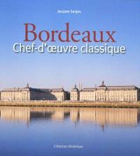 Bordeaux, chef-d'oeuvre classique