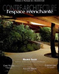Contre-architecture : l'espace réenchanté