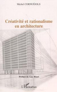 Créativité et rationalisme en architecture