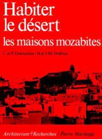 Habiter le désert : La Maison Mozabite