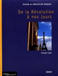 Histoire de l'architecture française. Volume 3, De la Révolution à nos jours